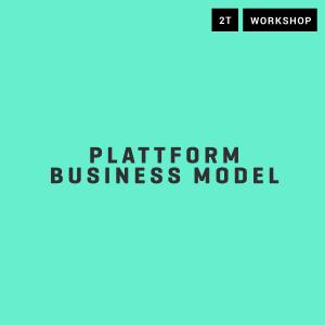 Workshop Platform-Geschäftsmodelle